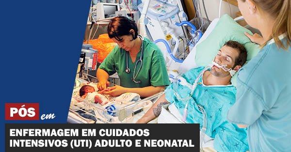 Enfermagem em Cuidados Intensivos (UTI) Adulto e Neonatal