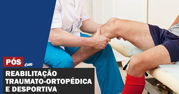 Reabilitação Traumato-Ortopédica e Desportiva