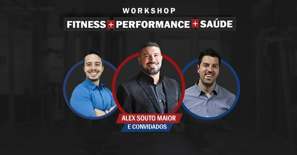 Workshop Fitness, Performance e Saúde