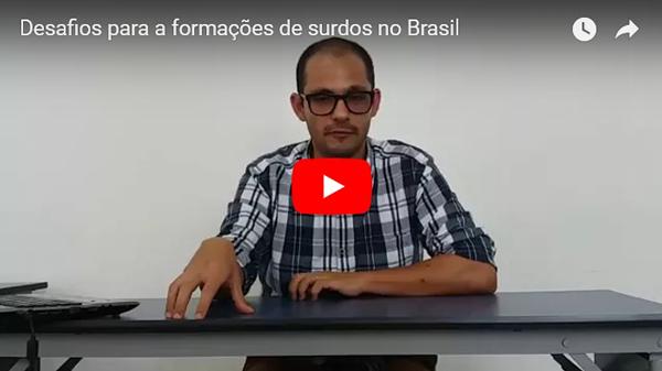Desafios para a formação de surdos no Brasil