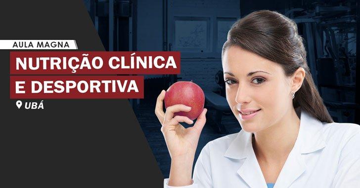 Nutrição Clínica e Desportiva - Ubá