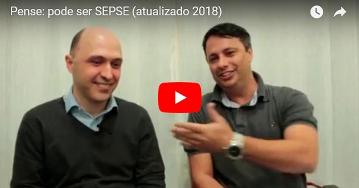 Pense: pode ser SEPSE - Live Dr. Guilherme Côrtes e Marcos Schlinz