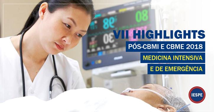 VII Highlights: Pós-CBMI e CBME 2018