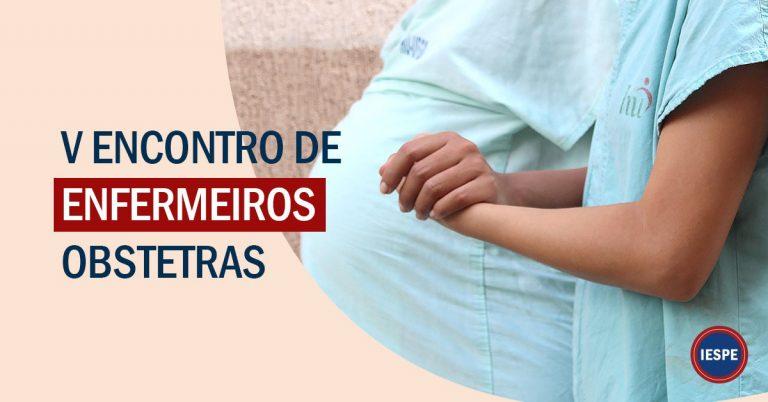 V Encontro de Enfermeiros Obstetras