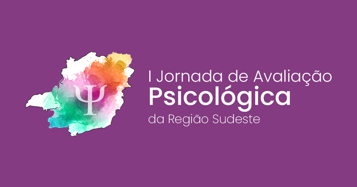 I Jornada de Avaliação Psicológica da Região Sudeste - 2019